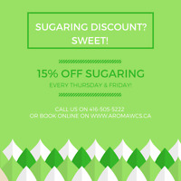 DAILY PROMOTIONS, HAIR REMOVAL- WAX & SUGAR!