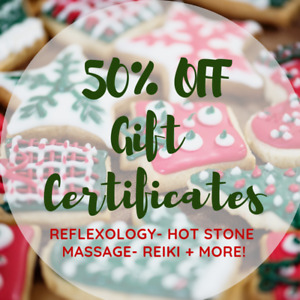 REFLEXOLOGY GIFT CERTIFICATES- 50% OFF- ONE DAY ONLY- SATURDAY!