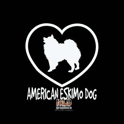 AMERICAN ESKIMO DOG I LOVE Vinyl Sticker Decal AKC Registered Dog Breed Kennel American Eskimo Dog Sticker