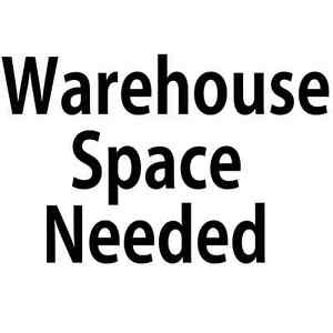 BUSINESS LOOKING FOR WAREHOUSE SPACE