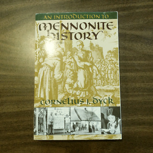 An Introduction To Mennonite History