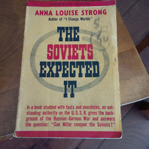 The Soviets Expected It, Anna Louise Strong, 1941