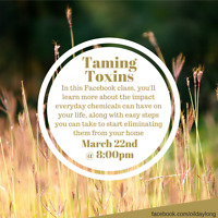 Taming Toxins - Free Facebook Class March 22nd