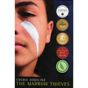 The Marrow Thieves by Cherie Dimaline (Book)