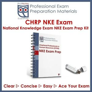 NKE 1 NKE 2 (CPHR) CRHA NKE 1 NKE 2 2019 HR Guide Exam Prep Text
