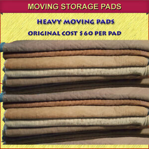 HEAVY QUALITY MOVING PADS - $ 15 EACH / 2 for $ 25
