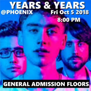 YEARS & YEARS @ PHOENIX – GENERAL ADMISSION FLOORS TICKETS