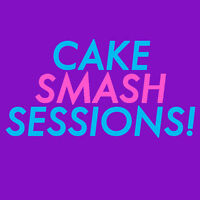 CAKE SMASH SESSIONS!! **INCLUDES UNLIMITED PHOTOS!**