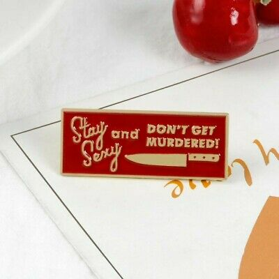 My Favorite Murder SSDGM stay sexy don't get murdered PIN enamel US (Stay Sexy Don T Get Murdered Pin)