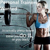 Wanted - Personal Trainers and Fitness Instructors