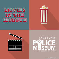 Movies in the Morgue at the Vancouver Police Museum