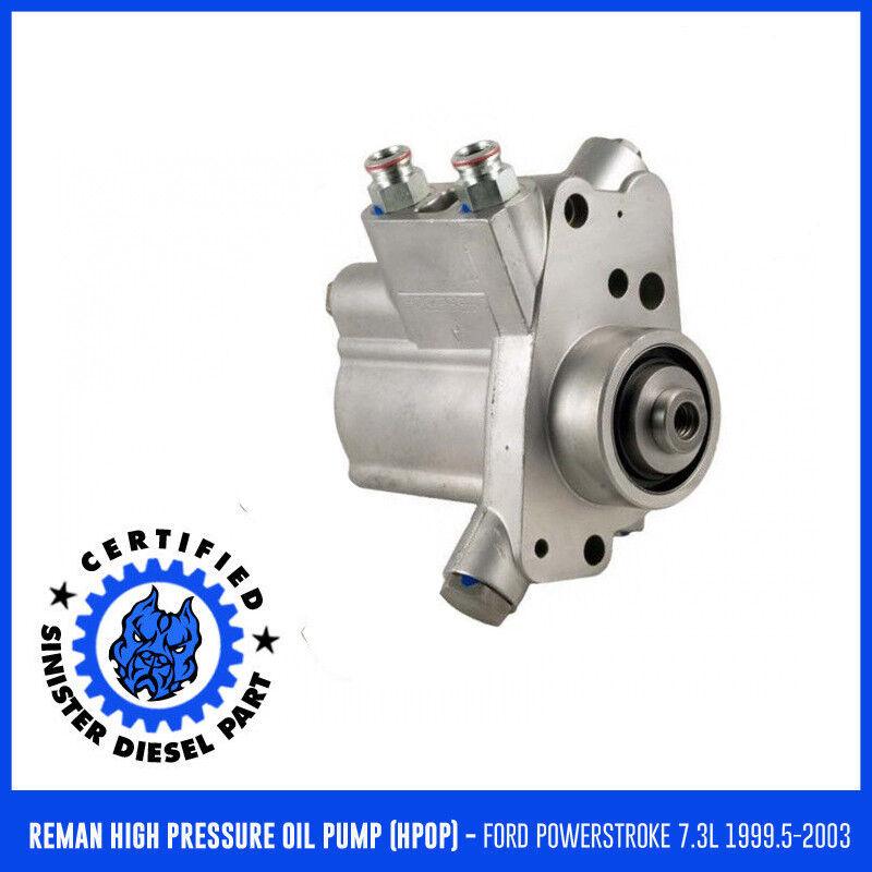 Sinister Diesel Reman High Pressure Oil Pump For 1999-2003