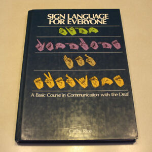 Sign Language For Everyone by Cathy Rice