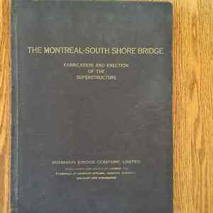 The Montreal-South Shore bridge Fabrication and erection