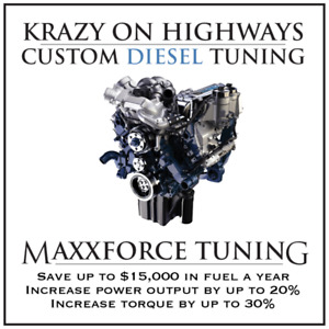 Krazy On Highways  Custom Maxxforce DPF,EGR & UREA Delete Tuning