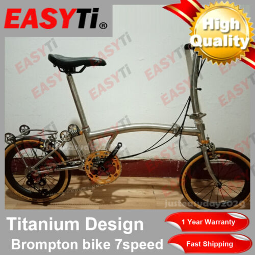 EasyTi/Titainium Brompton Folding bike Upgraded version 7Speed(7.8kg) (New - 4020 USD)