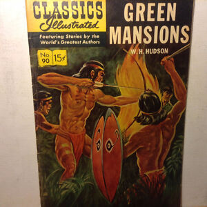 CLASSICS ILLUSTRATED #90 G HRN167 (GREEN MANSIONS) W H HUDSON