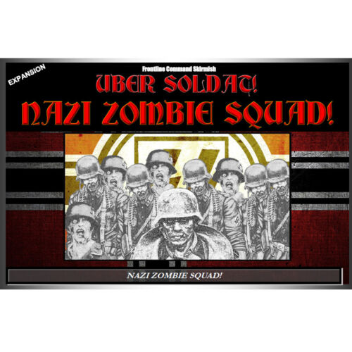 NAZI ZOMBIE SQUAD! - UBER SOLDAT Expansion 28mm WWWII boxed set FRONTLINE GAMES