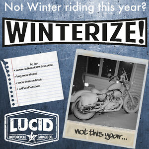 Its about that time again…time to winterize your ride