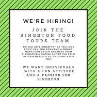 Kingston Food Tours is hiring guides for this summer!