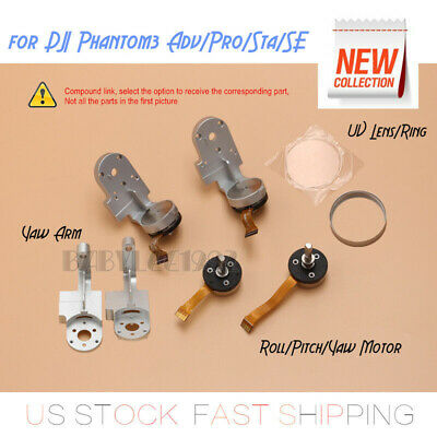 DJI Phantom3 Adv/Pro/Sta/SE Roll/Pitch/Yaw Motor/Arm/UV Lens/Ring Genuine OEM