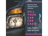 WE BUY ALL CARS / VEHICLES   ANY MODEL   IMMEDIATE CASH   BEST PRICES PAID   CALL NOW 0207 097 0197
