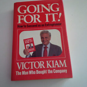 Going For It! How To Succeed As An Entrepreneur, Kiam