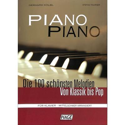 Klavier  Noten- DIE 100 SCHÖNSTEN MELODIEN VON KLASSIK BIS POP - mittelschwer