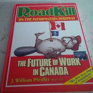 RoadKill on the Information Highway, J. William Pfeiffer