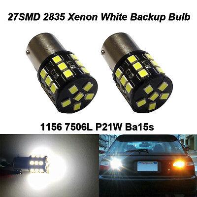 2 x 6000k Xenon White Reverse Backup Lights Ba15s P21W 7506 7506L 1156 LED Bulbs