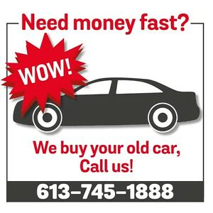 NEED MONEY FAST? —WE BUY YOUR OLD CAR/ SCRAP CAR CASH!