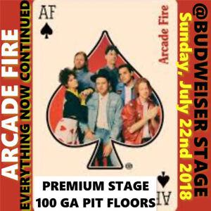ARCADE FIRE @BUDWEISER STAGE –PREMIUM STAGE 100 GA PIT FLOORS !