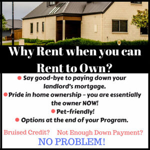 Rent to Home Ownership - Live Today!