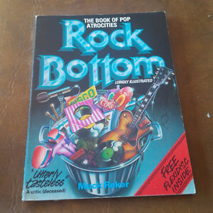 Rock Bottom The Book of Pop Atrocities, Luridly Illustrated 1981 Kitchener / Waterloo Kitchener Area image 1