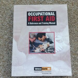 "New book ""Occupational First Aid a Reference and Training Manual"