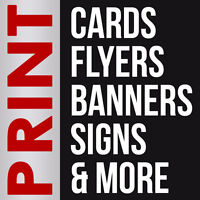 PRINTING: Low Cost Cards, Flyers, Postcards, Banners, Signs, Etc