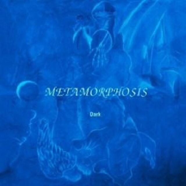"METAMORPHOSIS ""DARK"" CD NEU"