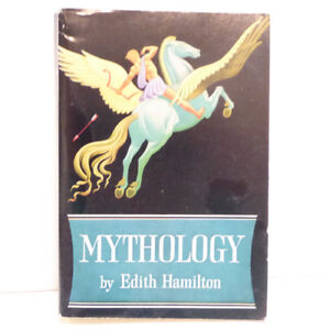 """MYTHOLOGY"" BOOK BY WORLD RENOWN EDITH HAMILTON"