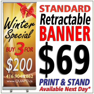 Retractable / Roll Up Banner (33.5'x80') - $69 Winter Promo