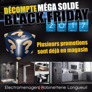 BLACK FRIDAY ÉLECTROMÉNAGERS&ROBINETTERIE !! 20 au 26 Novembre