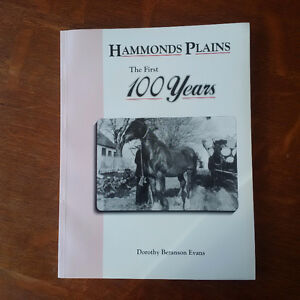 Hammonds Plains: The First Hundred Years by Dorothy Evans