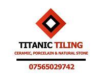 Titanic Tiling - Ceramic, Porcelain & Natural Stone
