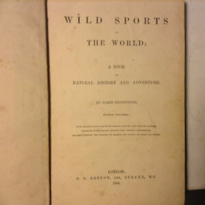 Wild Sports of the World BOOK 1864 James Greenwood Illustrated