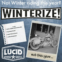 Not Riding this fall?, time to Winterize