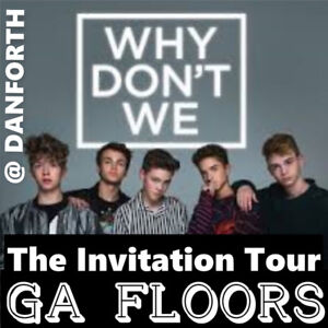 WHY DON'T WE @ DANFORTH – GENERAL ADMISSION FLOORS