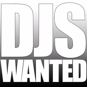 DJs Needed