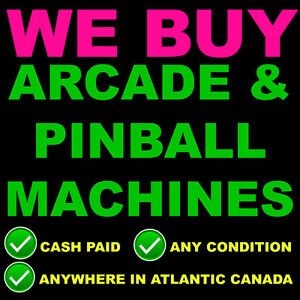 WE BUY ARCADE and PINBALL MACHINES