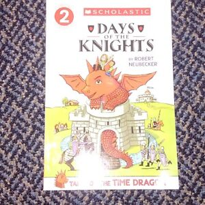 Scholastic Level 2 Tales Of The Time Dragon: Days of the Knights
