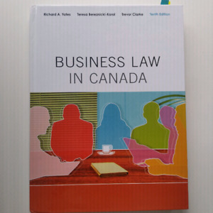 Business Law in Canada by Yates, Bereznicki-Korol and Claude