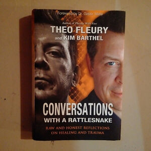 Conversations with a Rattlesnake by Theo Fleury